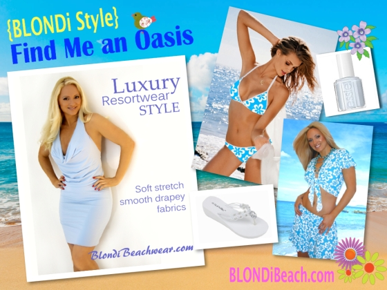 Blondi Vacationwear Style Find Me An Oasis